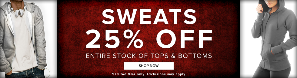Picture of a man and woman wearing sweat jackets. Sweats 25% off. Entire stock of tops and bottoms. Limited time only. Exclusions may apply. Click to shop now.